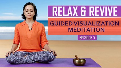 Meditation for beginners at home   Guided Visualization Meditation   Relax & Revive   Mind Body Soul