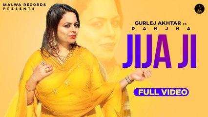 RANJHA Ft. GURLEJ AKHTAR - JIJA JI - Latest Punjabi Songs 2020 | Malwa Records