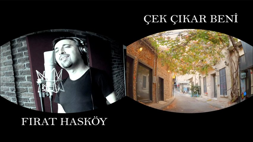 Fırat Hasköy - Çek Çıkar Beni (Official Video) #Yalnız