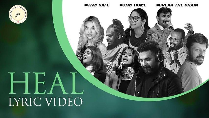 HEAL   Gopi Sundar   BK Harinarayanan   Lyric Video