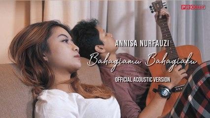 Annisa Nurfauzi - Bahagiamu Bahagiaku ( Official Music Video )
