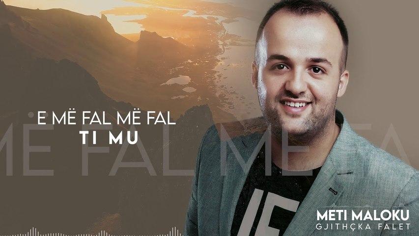 Meti Maloku - Gjithqka falet (Cover)
