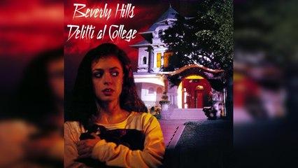 BEVERLY HILLS - DELITTI AL COLLEGE (1989) Film Completo