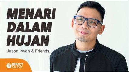 Menari Dalam Hujan-Jason Irwan (Official Music Video)