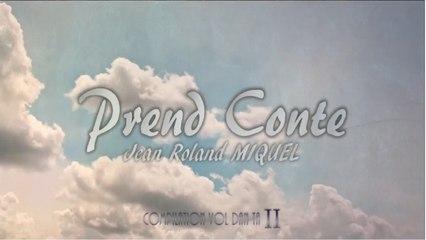 Jean Roland Miquel - Prend Conte