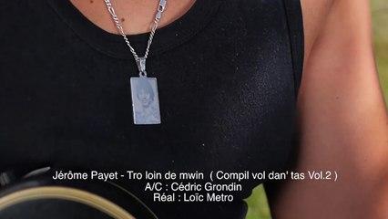 Jérôme Payet - Tro loin de mwin