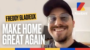 Make Home Great Again l Freddy Gladieux