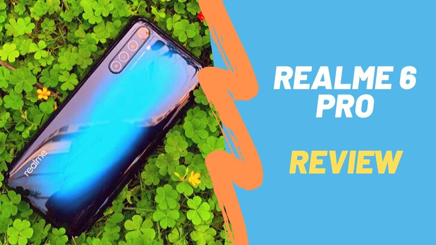 Realme 6 Pro review: Should you spend Rs 16,999 on it?