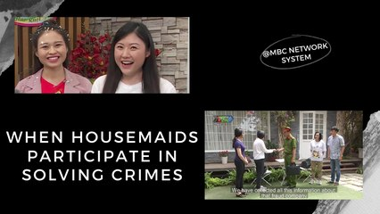 WHEN HOUSEMAIDS PARTICIPATE IN SOLVING CRIMES