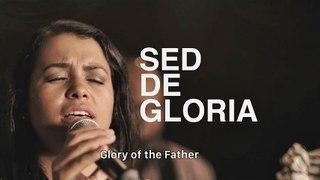 SED DE GLORIA - Grupo ContraCultura - Música Cristiana