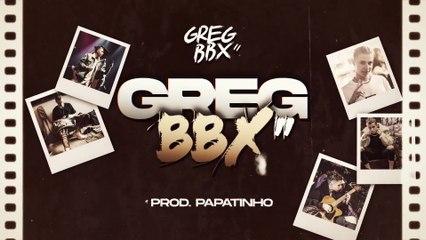 """Greg BBX - GregBBX"""""""