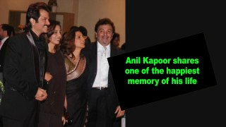 Anil Kapoor shares one of the happiest memory of his life