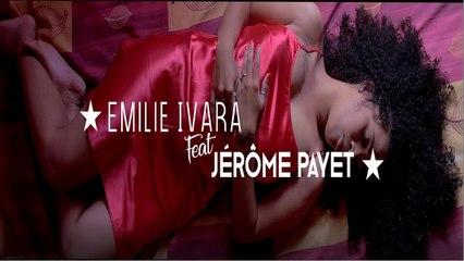 Emilie IVARA Ft. Jérôme PAYET - Mi veu reste ek Ou