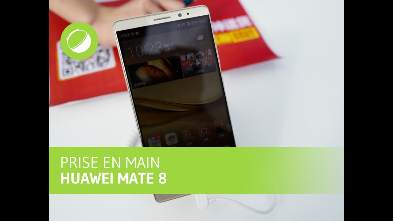 Prise en main du Huawei Ascend Mate 8 à Shenzhen