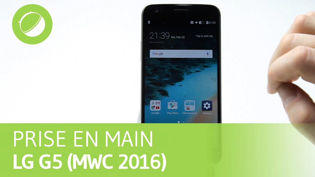 LG G5 : Prise en main au 2016