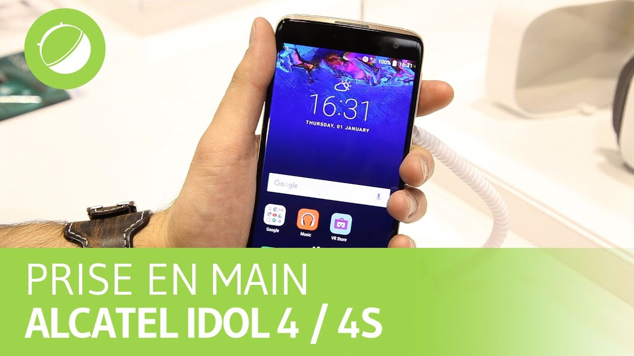 ALCATEL IDOL 4 / 4S : Prise en main au AU MWC 2016