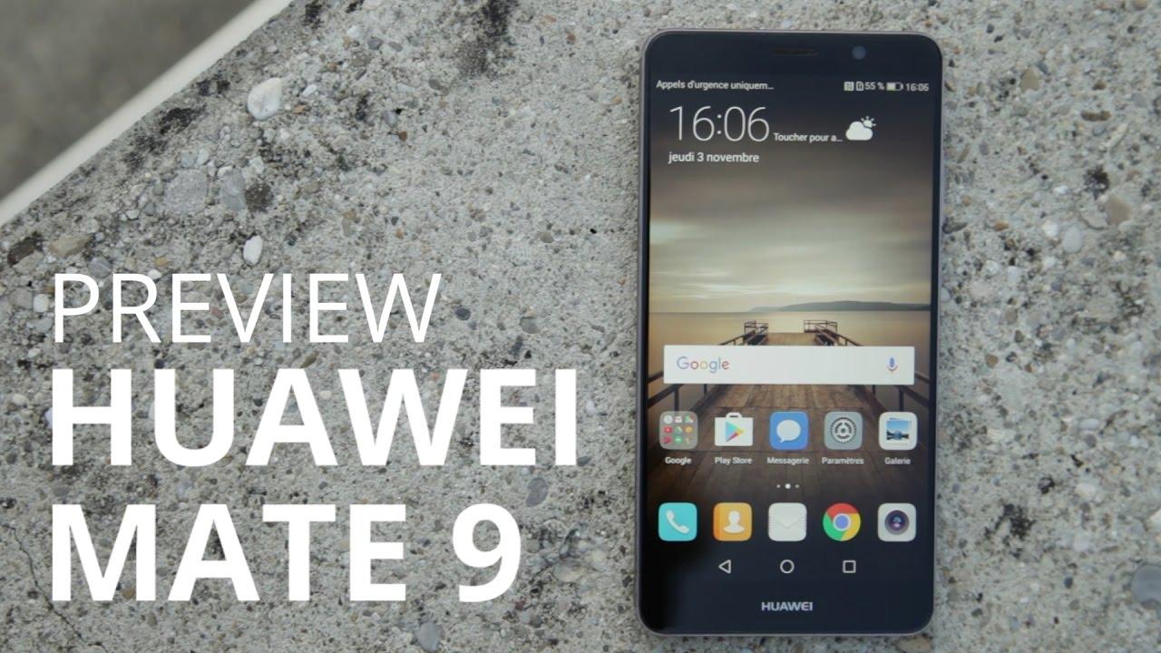 Huawei Mate 9, notre découverte du smartphone XXL