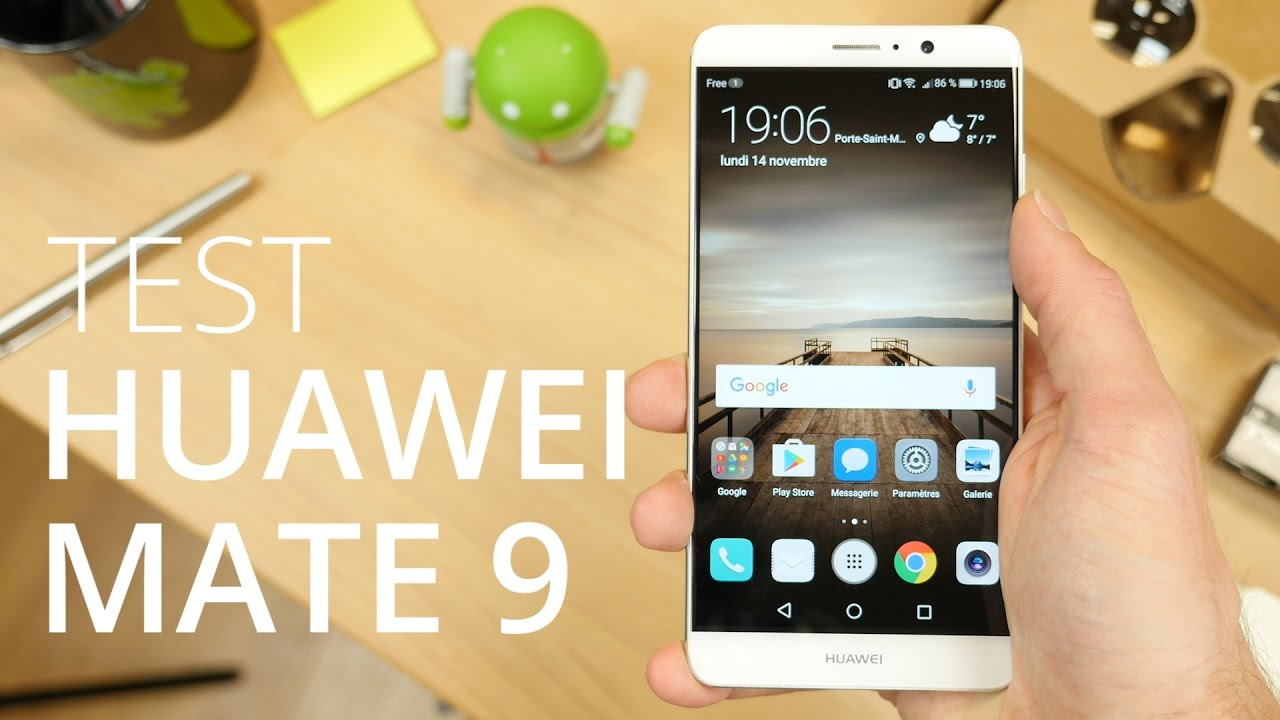 Test du Huawei Mate 9 : un flagship excellent malgré quelques défauts
