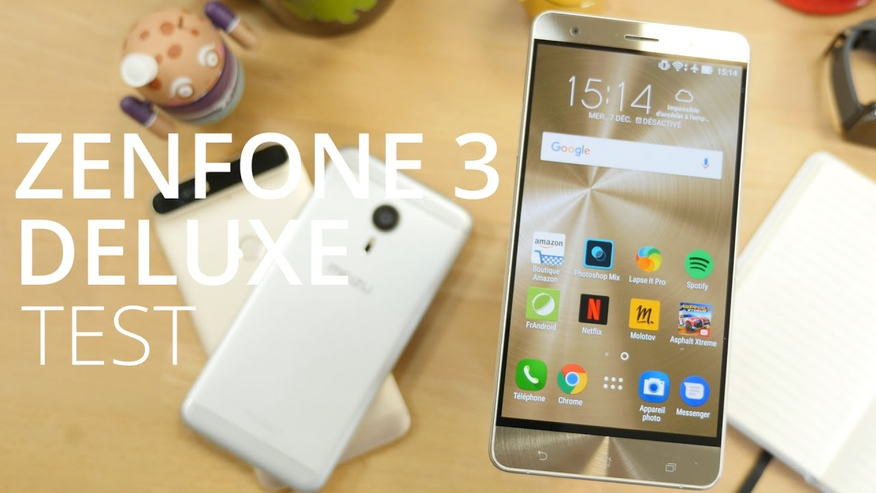 Test Zenfone 3 Deluxe : un bon smartphone qui pourrait mieux faire pour son prix