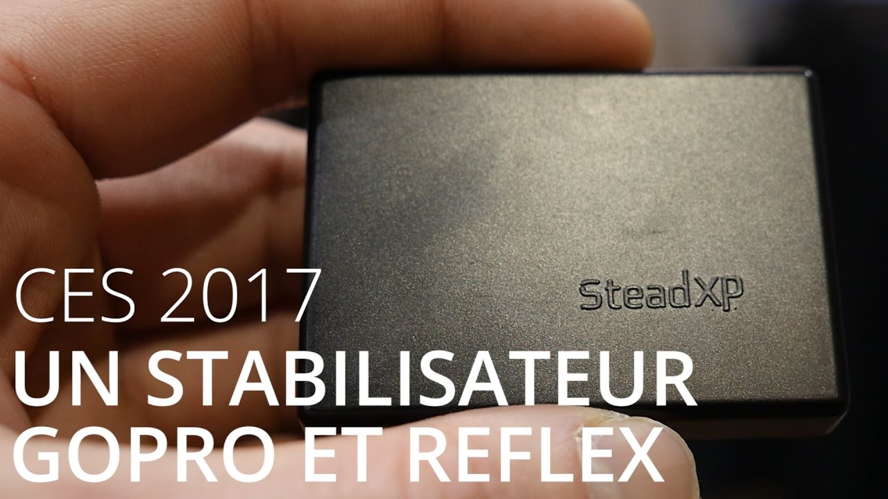 SteadXP, un stabilisateur pour GoPro et appareils photo - CES 2017