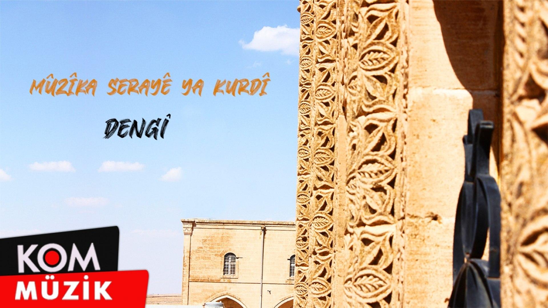 Mûzîka Serayê Ya Kurdî - Dengî (2020 © Kom Müzik)
