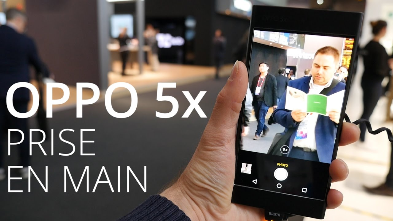 Oppo 5X : un zoom mobile inédit au MWC 2017