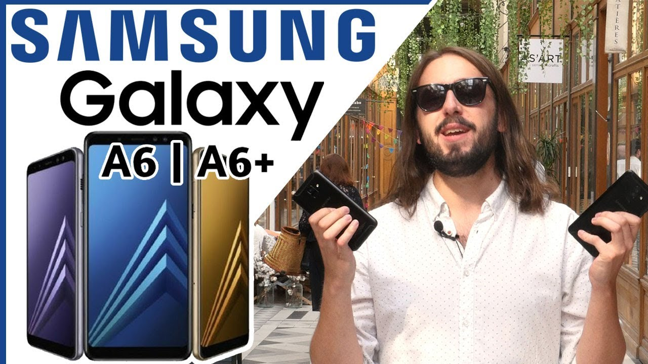 SAMSUNG nous a fait une APPLE  [Samsung Galaxy A6/A6+]