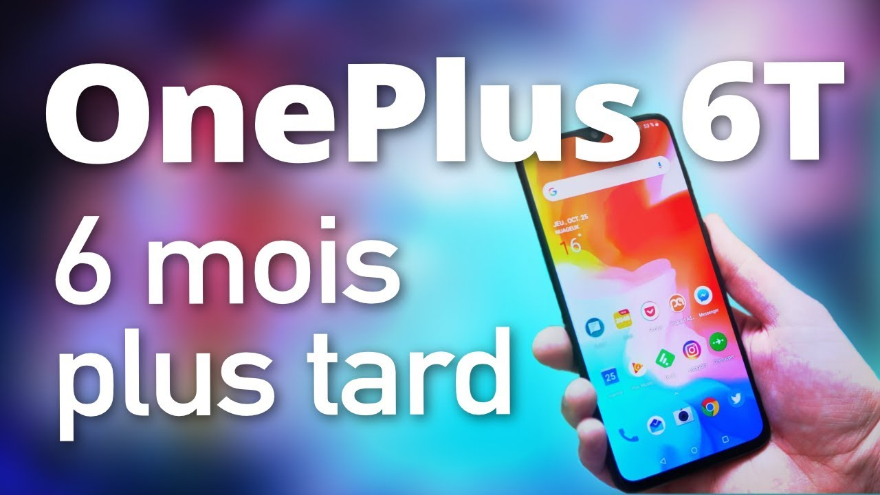 OnePlus 6T : Toujours aussi PUISSANT après PLUSIEURS MOIS ?