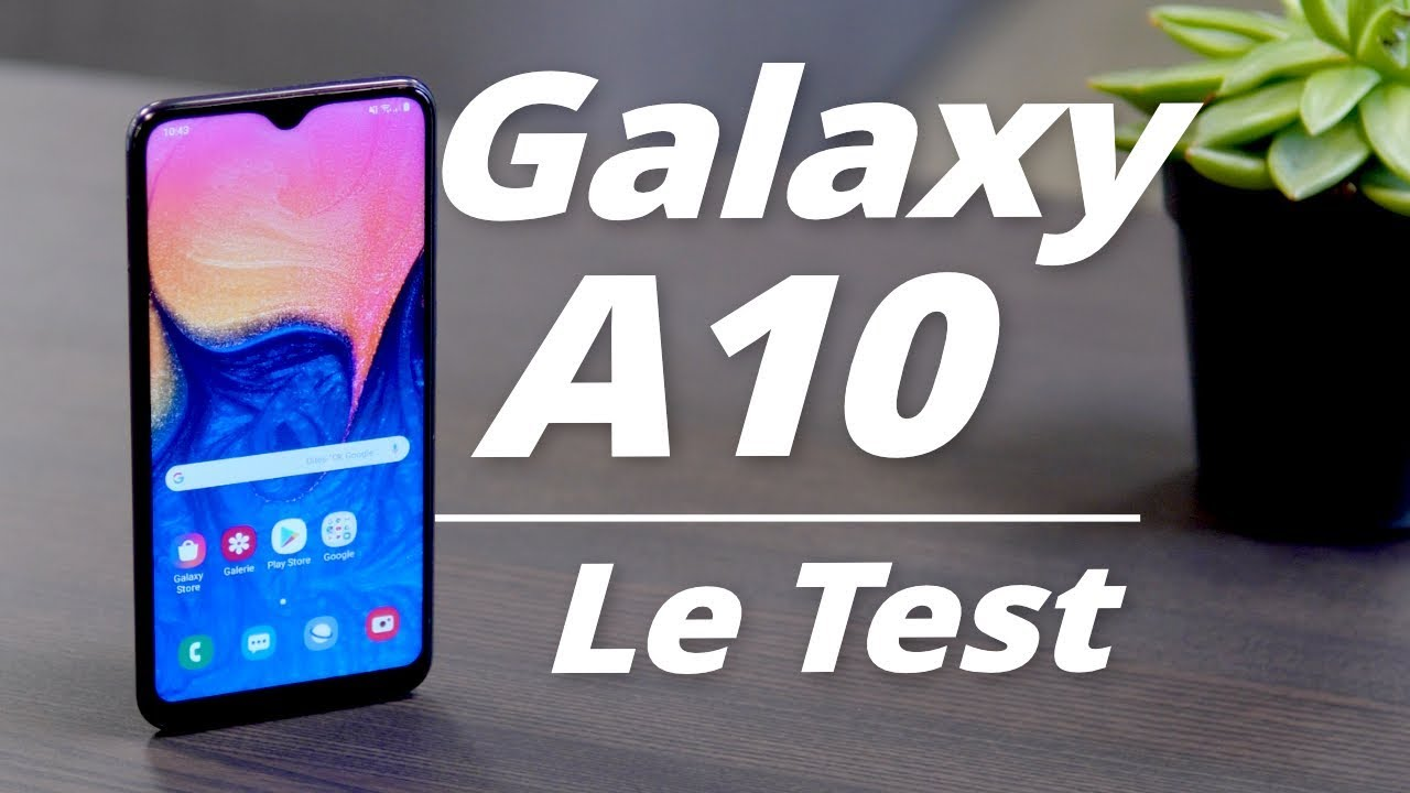 TEST Samsung Galaxy A10 : la PERLE à 160 euros !