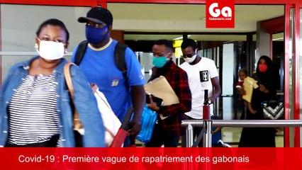 Covid-19 GABON: Première vague de rapatriement des gabonais bloqués à l'étranger