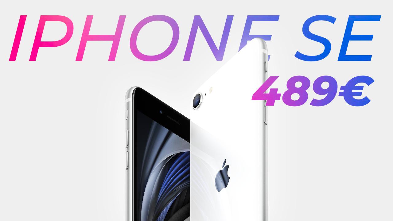 iPhone SE 2020 : le rapport qualité prix d'un flagship killer ?