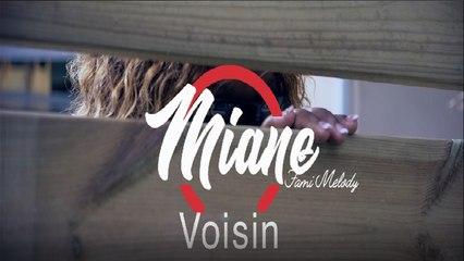 Miane - Voisin