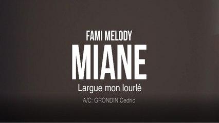Miane - Largue mon lourlé