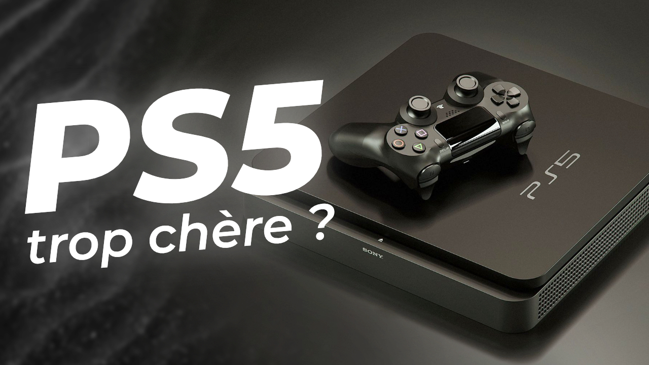POURQUOI la PS5 coûtera PLUS CHER !