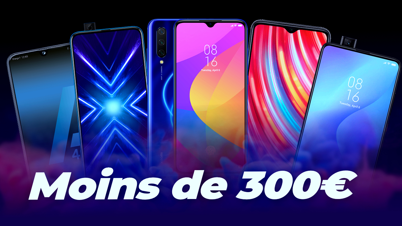Les MEILLEURS SMARTPHONES à moins de 300 euros en 2019 !