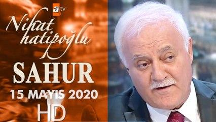 Nihat Hatipoğlu ile Sahur - 15 Mayıs 2020