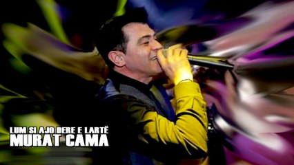 Murat Cama - Lum si ajo dere e larte (Official Audio)