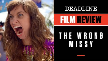 The Wrong Missy   Film Review