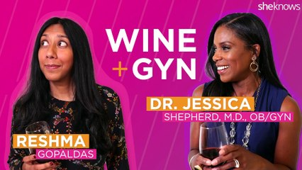 Wine + Gyn Ep 2: Dr. Jessica Shepherd Talks About Female Health, Vaginas, And Hard Questions About Gynecology