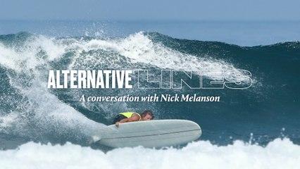 Alternative Lines: Nick Melanson