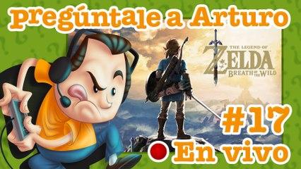 Zelda: Breath of the Wild #17 | Pregúntale a Arturo en Vivo (14/05/2020)