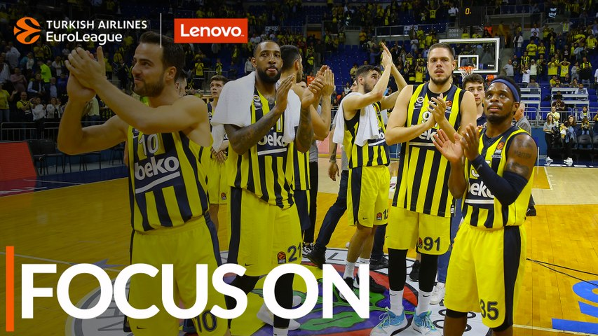 Focus on: Fenerbahce Beko Istanbul