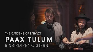 PAAX Tulum at Binbirdirek Cistern for TGOB