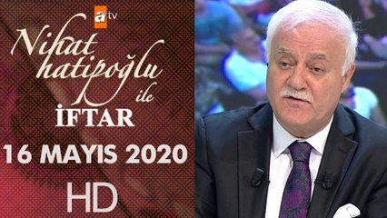Nihat Hatipoğlu ile İftar - 16 Mayıs 2020