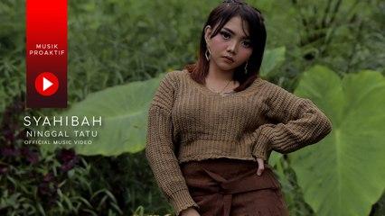 Syahiba - Ninggal Tatu (Official Music Video)
