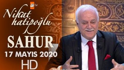 Nihat Hatipoğlu ile Sahur - 17 Mayıs 2020