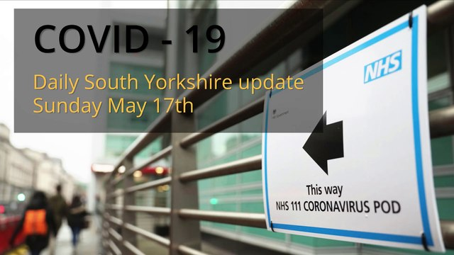 Covid_19_South_Yorkshire_Daily_Update_May_17_2020