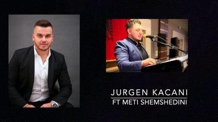 Jurgen Kacani ft Meti Shemshedini - Kolazh Dasme