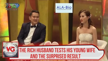 THE RICH HUSBAND TESTS HIS YOUNG WIFE AND THE SURPRISED RESULT