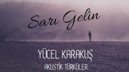 Yücel Karakuş - Sarı Gelin (Official Video)